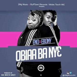 Eno - Obia Ba Ny3 ft. Ebony