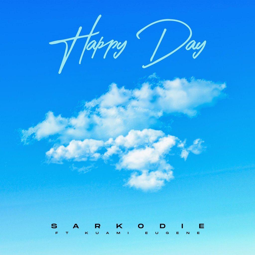 Sarkodie - Happy Day ft. Kuami Eugene (Prod. by MOG)