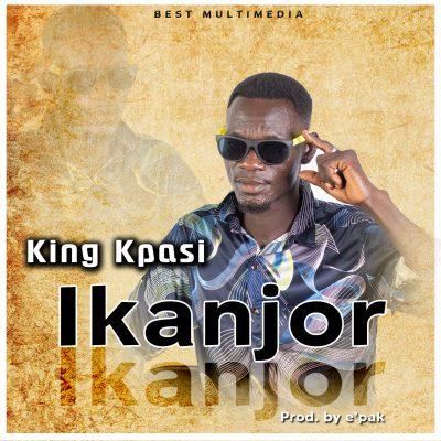 King Kpasi - Ikanjor (prod. by e'pak)