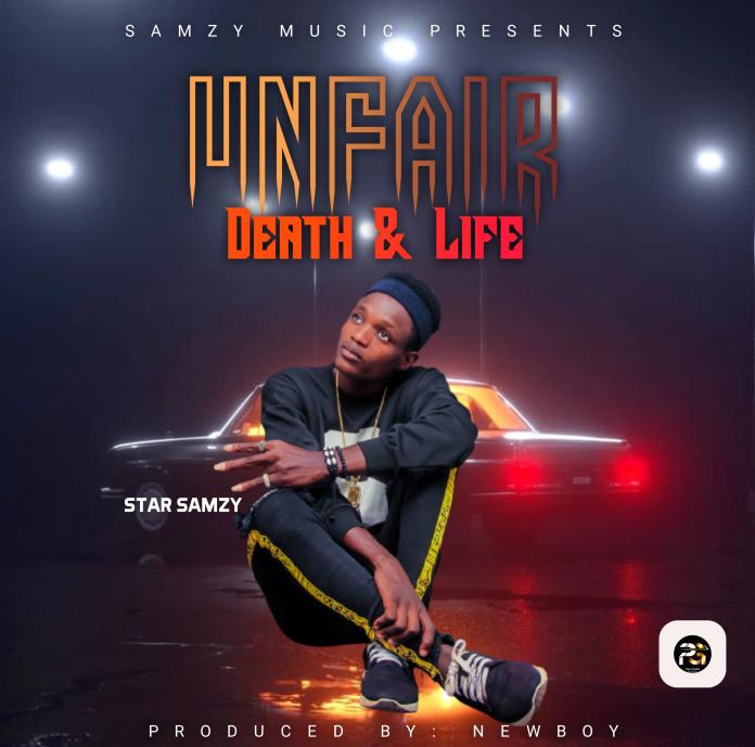 Samzy - unfair death and life (Prod. NewBoy)